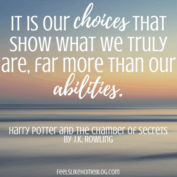 Harry Potter quote - It is our choices that show what we truly are, far more than our abilities. - Inspirational quotes from children's books - Kids literature has many famous quotes. The best quotes and thoughts on love, life, friends, God, people, and more. Sweet words on mothers and fathers and childhood.