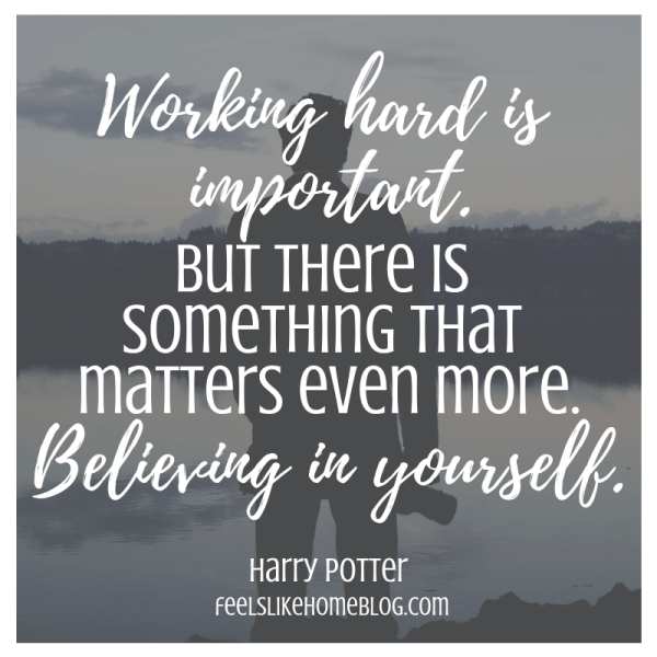 Working hard is important, but there is something that matters even more. Believing in yourself. Awesome Harry Potter quotes from Dumbledore, Snape, Harry, Hermione, Sirius, and more. I love all these quotes to live by. The best printable quotes for a tattoo. Meaningful truths.