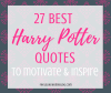 Awesome Harry Potter quotes from Dumbledore, Snape, Harry, Hermione, Sirius, and more. I love all these quotes to live by. The best printable quotes for a tattoo. Meaningful truths.