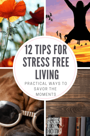12 tips and ideas for stress free living - Inspiration and practical ideas to reduce stress in your life, increase positive self care, and enjoy more healthy feelings of happiness and motivation.