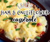 ham and cauliflower casserole in a black baking dish