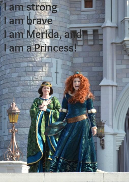 I am Merida and I am a Princess