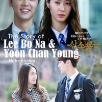 (Heirs Fiction) The Story of Lee Bo Na and Yoon Chan Young: Episode 2