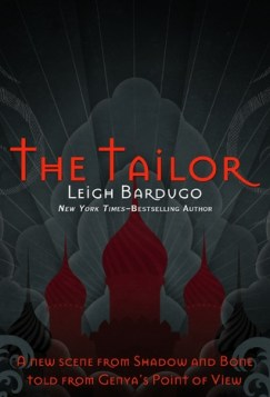 Leigh Bardugo - The Tailor