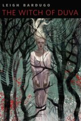 Leigh Bardugo - The Witch of Duva