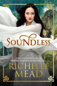 Richelle Mead - Soundless