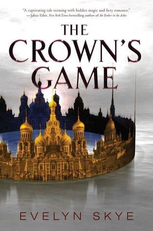 Evelyn Skye - The Crown's Game