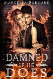 Marcella Burnard - Damned If He Does