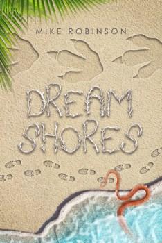 Mike Robinson - Dreamshores