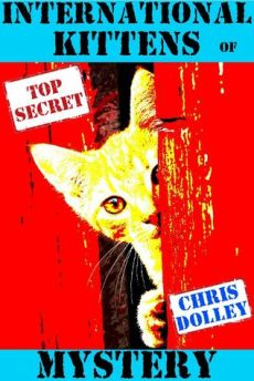 Chris Dolley - International Kittens of Mystery