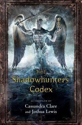 cassandra-clare-the-shadowhunters-codex