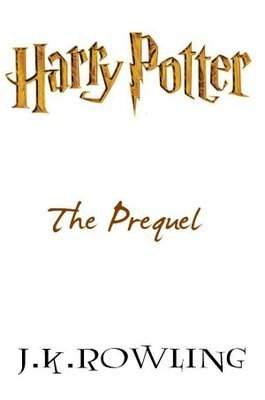 j-k-rowling-harry-potter-the-prequel