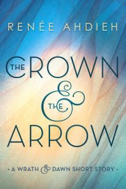 renee-ahdieh-the-crown-the-arrow