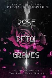 Olivia Wildenstein - Rose Petal Graves