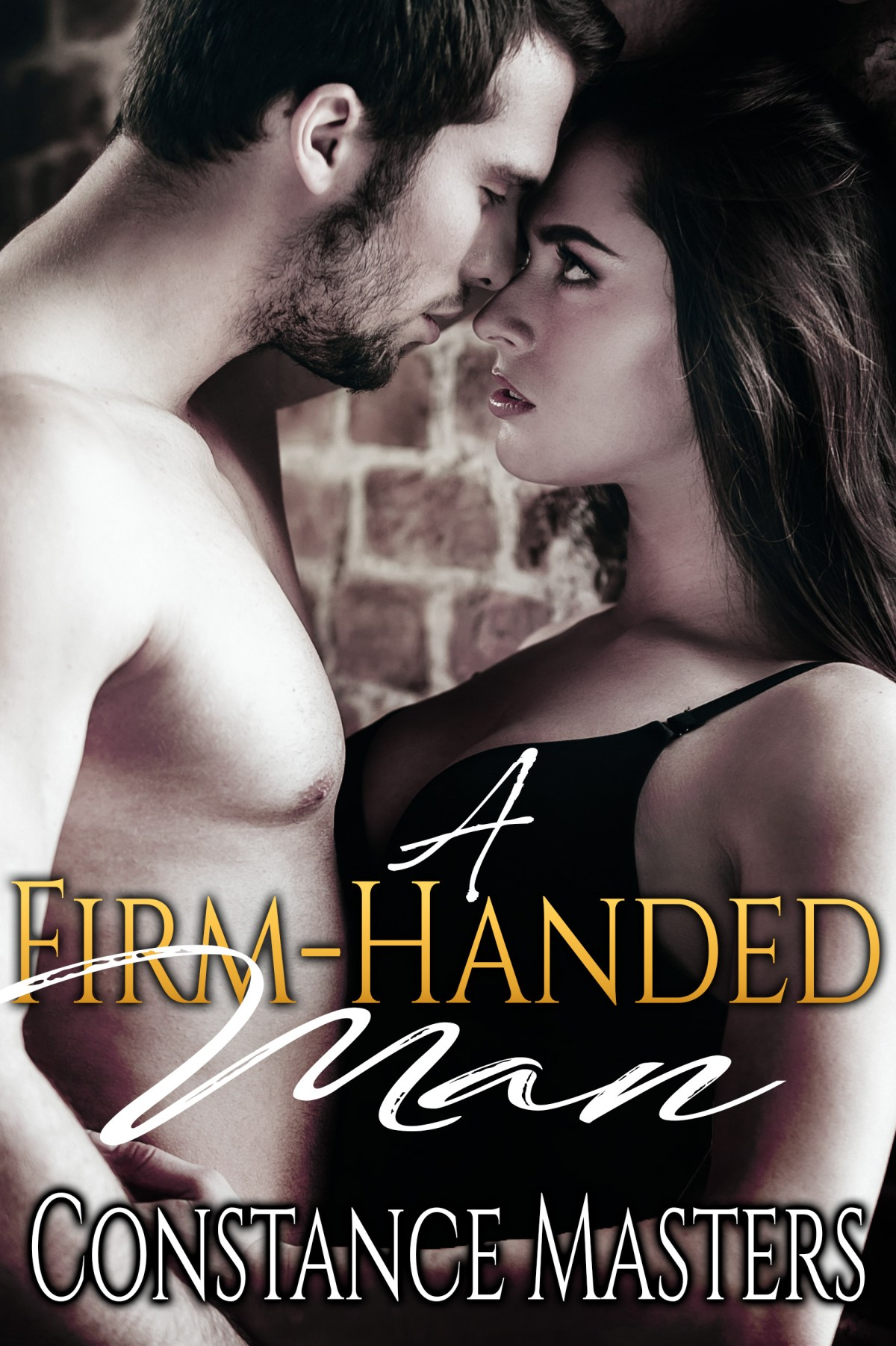 A Firm-Handed Man