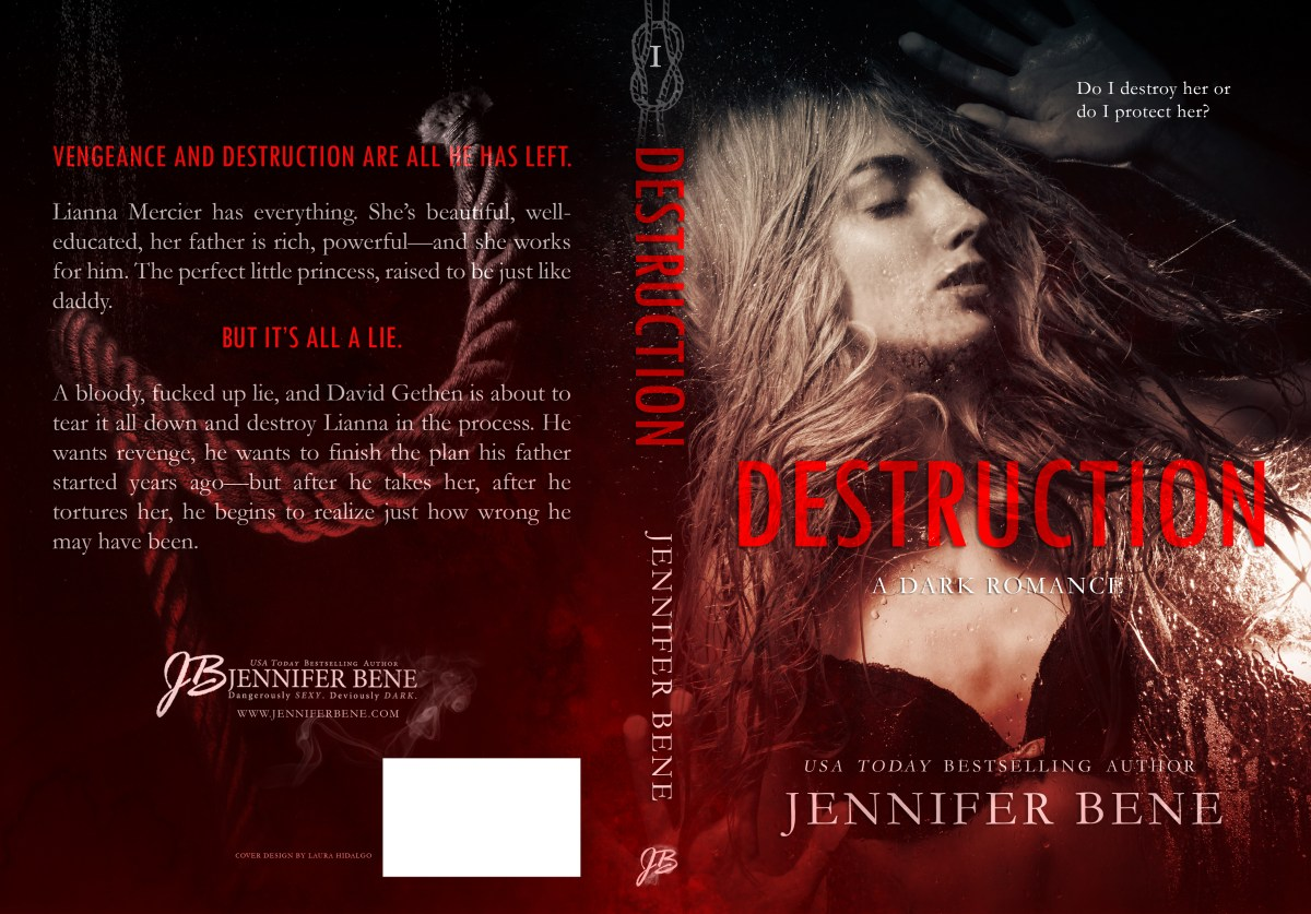 Destruction by Jennifer Bene