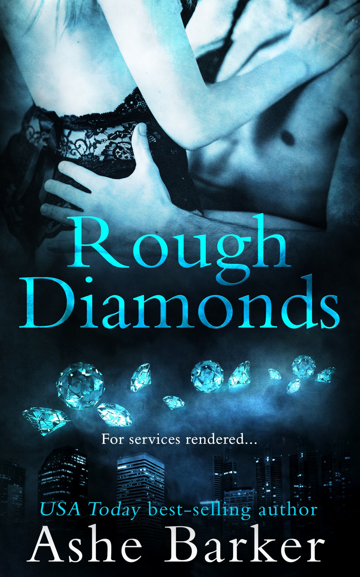 Rough Diamonds by Ashe Barker