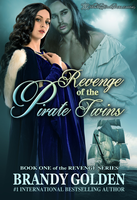 Revenge of the Pirate Twins by Brandy Golden