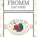 2020 Fromm Cat Food Review: Natural Food for your Family's Beloved Pet