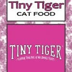 2020 Tiny Tiger Cat Food Review: Affordable High Protein Wet Food