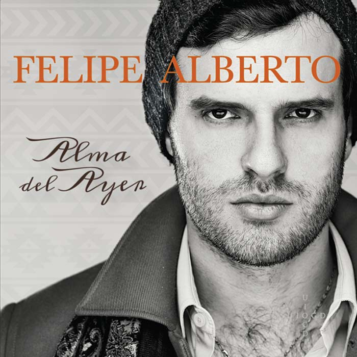 Felipe Alberto - Alma del Ayer