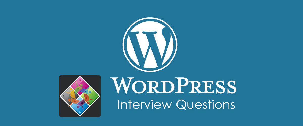 WordPress Interview Questions by Fellow Tuts