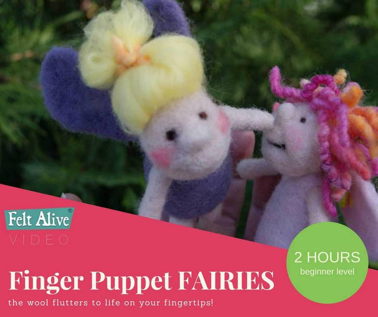 Felt Alive Finger Puppet Fairies Needle Felting Video Tutorial