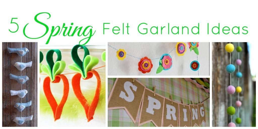 5 Spring Felt Garland Ideas