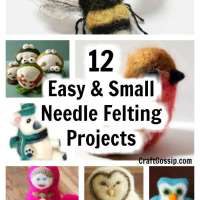 12 Easy & Small Needle Felting Projects