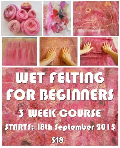 wet felting FOR BEGINNERS flyer SEPT 2015