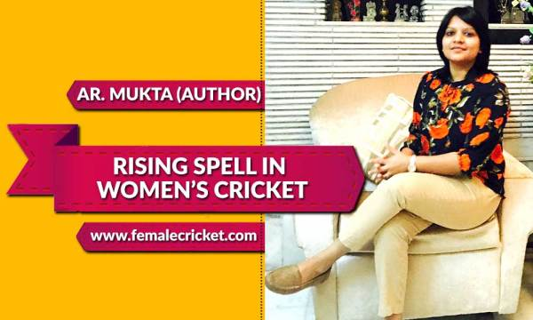 "Book ""Rising Spell in Women's Cricket"" is set to release soon"
