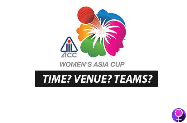 Complete SCHEDULE - Women's Asia Cup 2018 in Malaysia