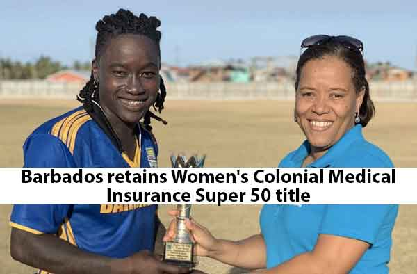 Barbados retains Women's Colonial Medical Insurance Super 50 title
