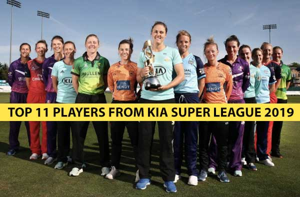Analysis: Top 11 Players from Kia Super League 2019