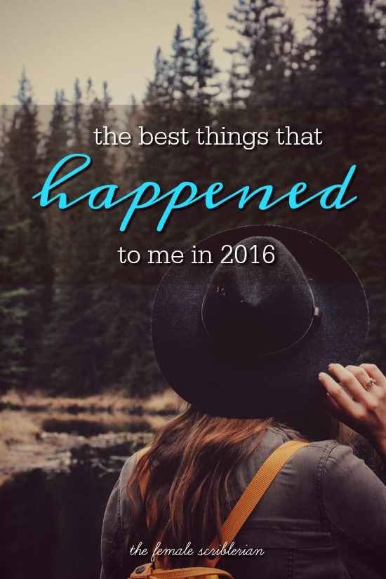 the best things that happened to me in 2016