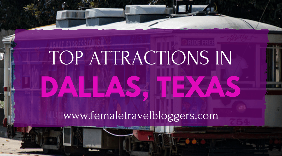 Top attractions in Dallas, Texas