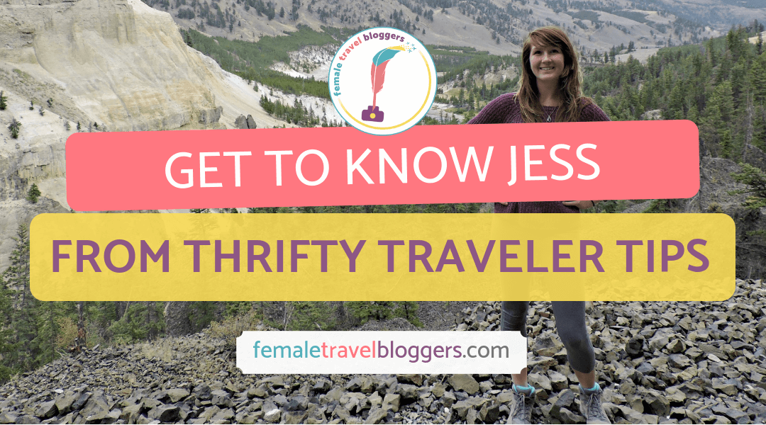 FTB Featured Blogger – Jess Stom: Thrifty Traveler Tips