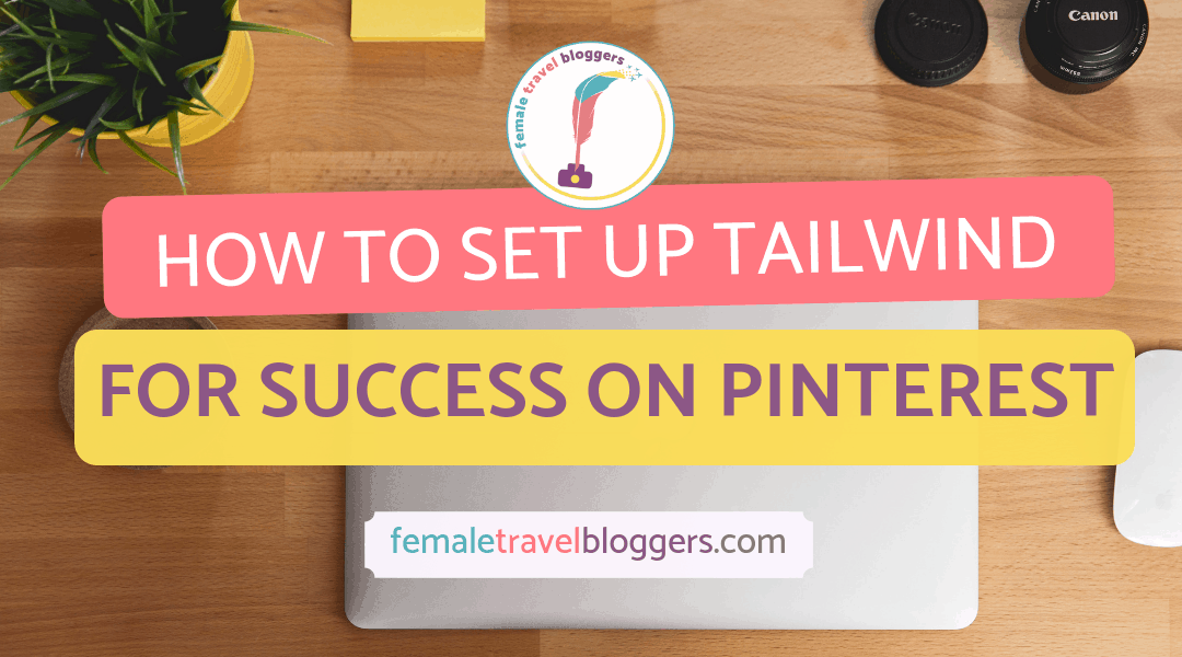 How to Set Up Your Tailwind Account