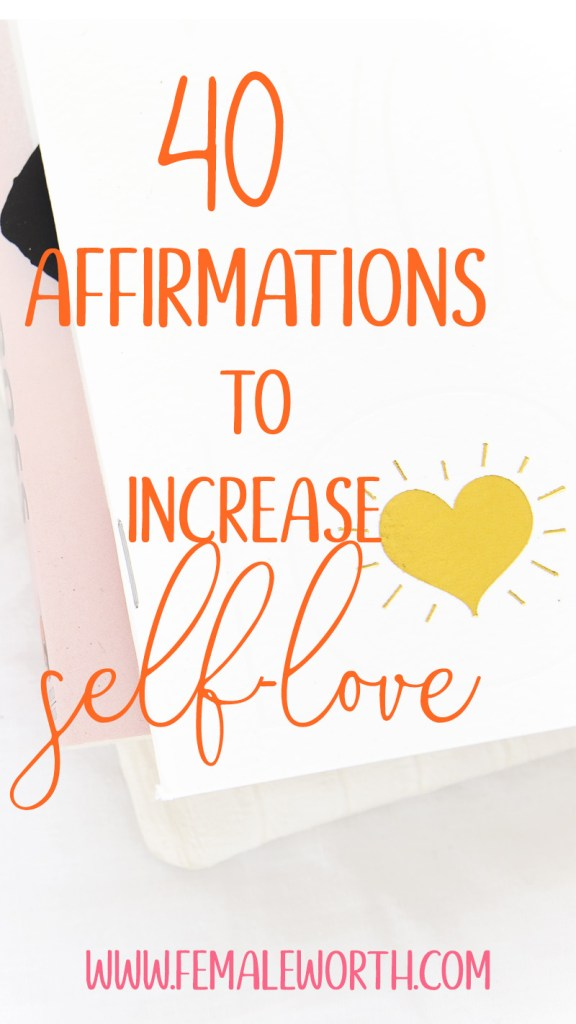 40 affirmations to increase self-esteem