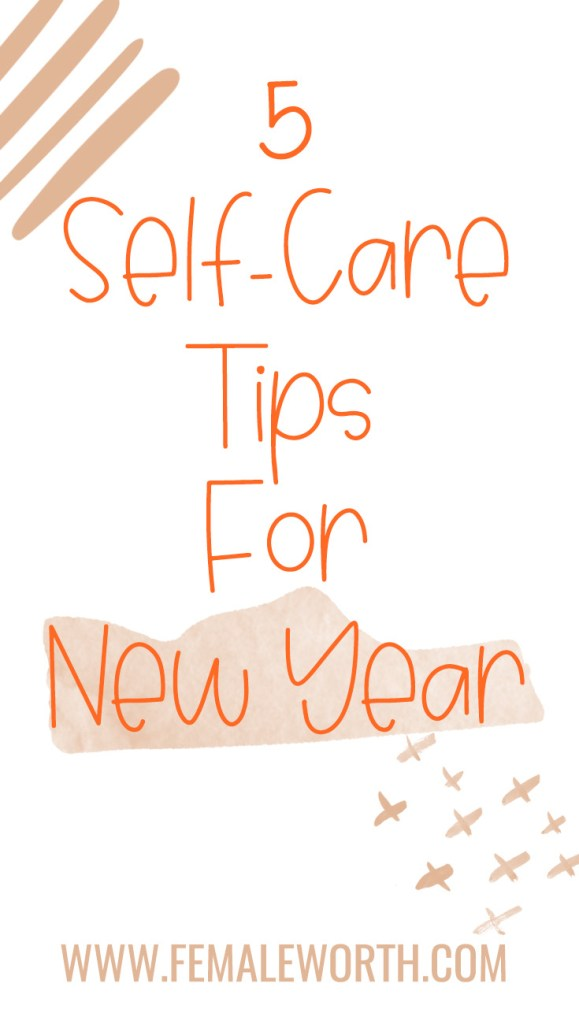 5 self-care tips for new year