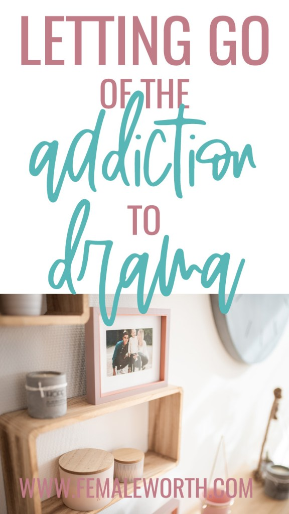 From Codependent to Independent: Letting go of the Addiction to Drama