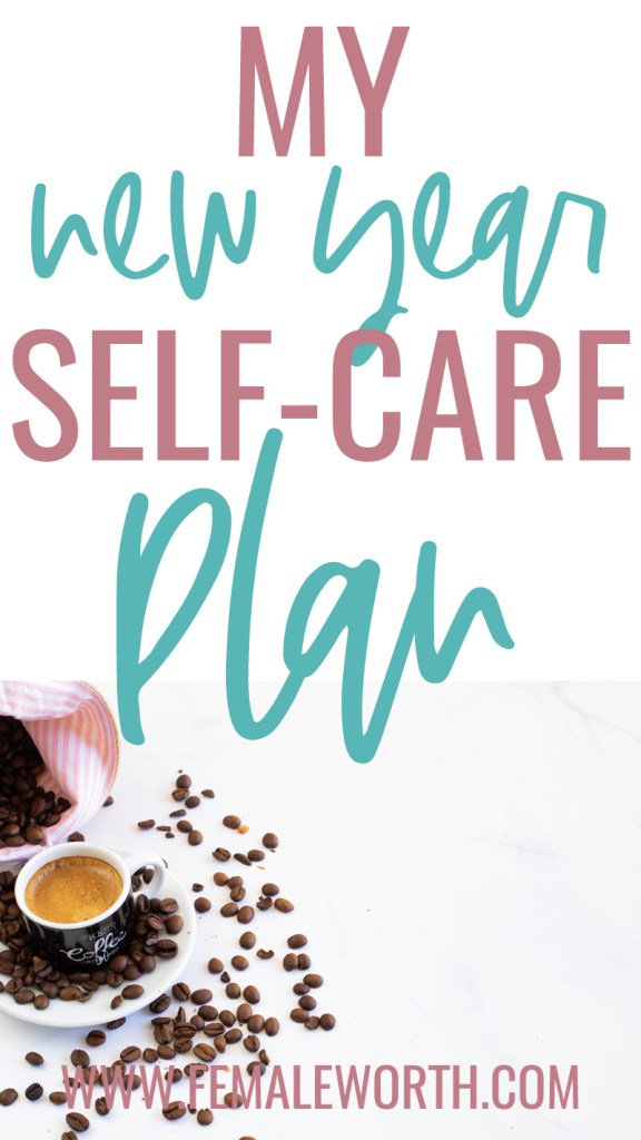My New year self care plan