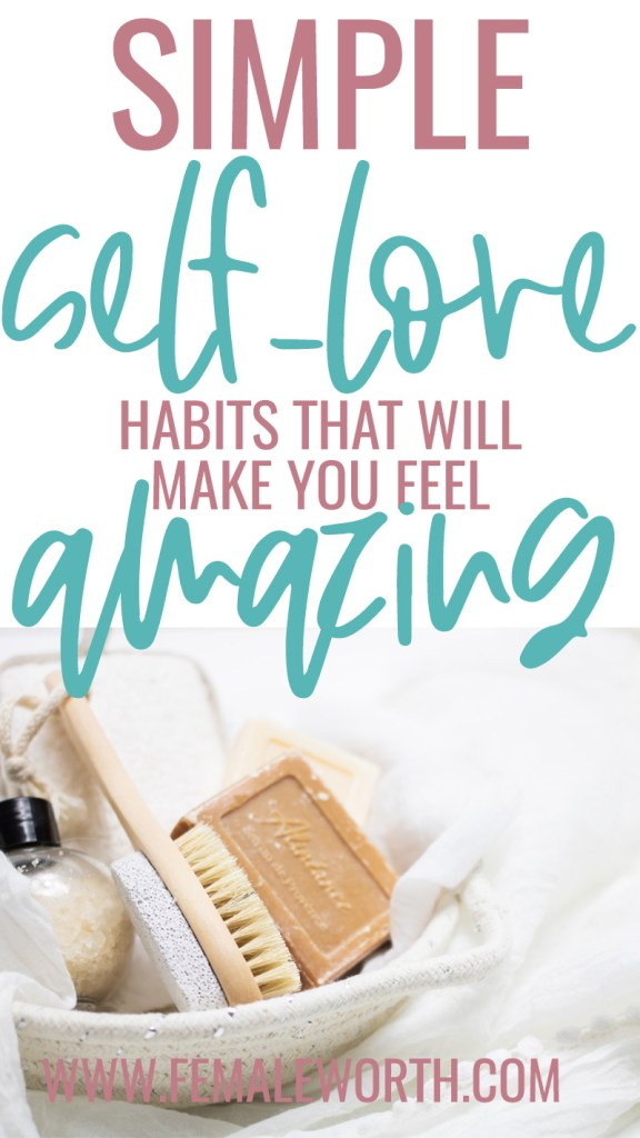 simple self-love habits that will make you feel amazing