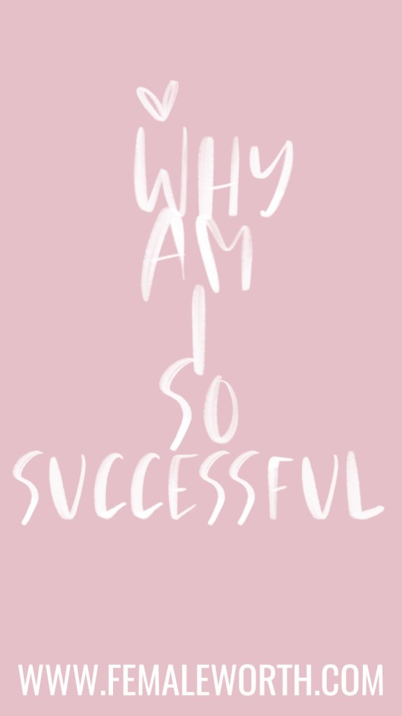 why am i so successful