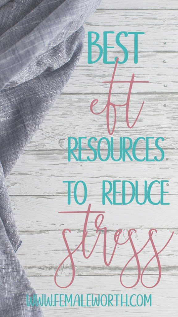 The Best EFT Resources to Help Reduce Stress and Create Change