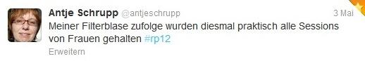 """Tweet von Antje Schrupp: """"Meiner Filterblase zufolge wurden diesmal praktisch alle Sessions von Frauen gehalten. #rp12"""""""