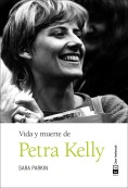 Vida y muerte de Petra Kelly (1994)