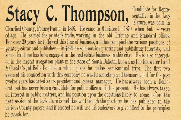 Long lost cousin, Stacy C. Thompson. Printer, Publisher, Landowner, Entrepreneur and Politician.