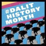 Credit: Dalit History Month Yashica Dutt