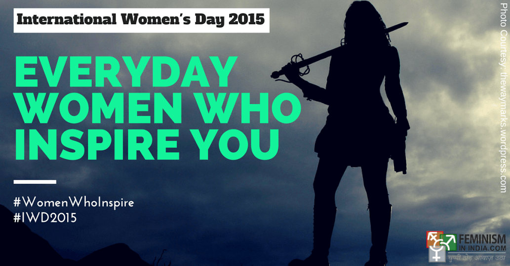Everyday Women Who Inspire You